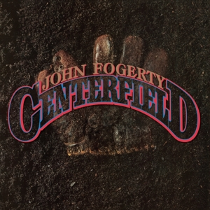 FOGERTY, JOHN - CENTERFIELD -REISSUE-