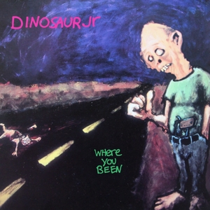 DINOSAUR JR. - WHERE YOU BEEN -DELUXE-