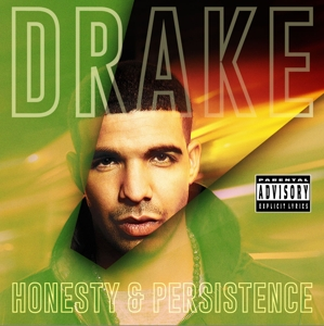 DRAKE - HONESTY AND PERSISTENCE