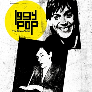 POP, IGGY - THE BOWIE YEARS