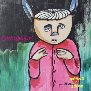 DINOSAUR JR. - WITHOUT A SOUND -DELUXE-