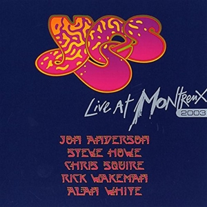 YES - LIVE AT MONTREUX 2003