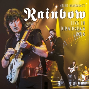 RITCHIE BLACKMORE S RAINBOW - LIVE IN BIRMINGHAM 2016
