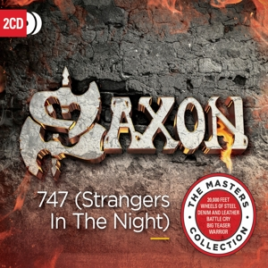 SAXON - 747 (STRANGERS IN THE NIGHT) / THE MASTERS COLLECTION