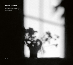 JARRETT, KEITH - MELODY AT NIGHT, WITH YOU