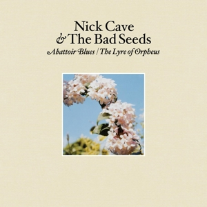 CAVE, NICK - ABBATOIR BLUES/LYRE OF OR