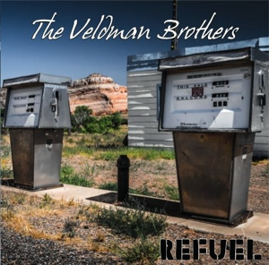VELDMAN BROTHERS, THE - REFUEL