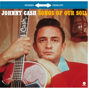 CASH, JOHNNY - SONGS OF OUR SOIL -HQ-
