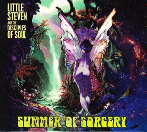 LITTLE STEVEN/DISCIPLES OF SOUL, THE - SUMMER OF SORCERY