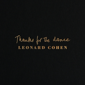 COHEN, LEONARD - THANKS FOR THE DANCE -HQ-