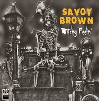 SAVOY BROWN - WITCHY FEELIN' -HQ-