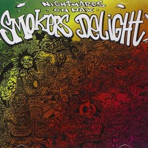 NIGHTMARES ON WAX - SMOKERS DELIGHT-ANNIVERS-