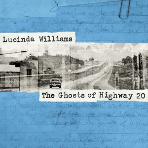 WILLIAMS, LUCINDA - GHOSTS OF HIGHWAY 20 -DIGI-