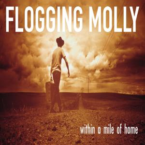 FLOGGING MOLLY - WITHIN A MILE..-GATEFOLD-