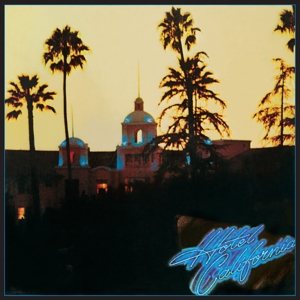 EAGLES - HOTEL CALIFORNIA -HQ-