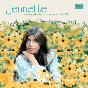 JEANETTE - SPAIN'S SILKY-VOICED SONGSTRESS 1967-1983