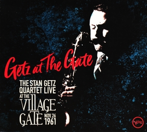 GETZ, STAN - GETZ AT THE GATE