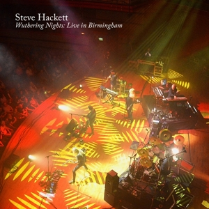 HACKETT, STEVE - WUTHERING NIGHTS: LIVE IN BIRMINGHAM
