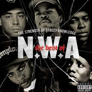 N.W.A. - THE BEST OF N.W.A  THE STRENGTH OF
