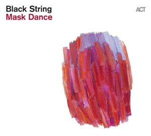 BLACK STRING - MASK DANCE