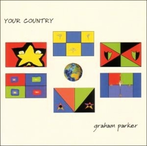 PARKER, GRAHAM - YOUR COUNTRY