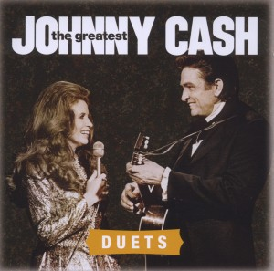 CASH, JOHNNY - GREATEST DUETS