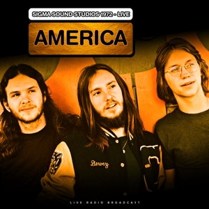 AMERICA - BEST OF LIVE AT SIGMA SOUND STUDIOS
