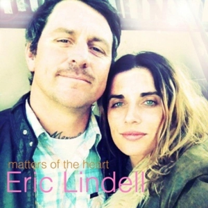 LINDELL, ERIC - MATTERS OF THE HEART