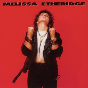 ETHERIDGE, MELISSA - MELISSA ETHERIDGE -COLOU