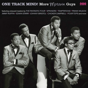 VARIOUS - ONE TRACK MIND! MORE MOTOWN GUYS
