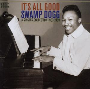 SWAMP DOGG - IT'S ALL GOOD
