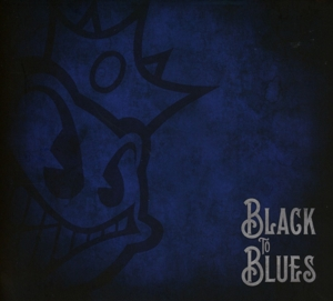 BLACK STONE CHERRY - BLACK TO BLUES -DIGI-