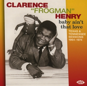 HENRY, CLARENCE -FROGMAN- - BABY AIN'T THAT LOVE