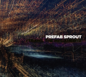 PREFAB SPROUT - I TRAWL THE MEGAHERTZ -REMAST-