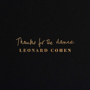 COHEN, LEONARD - THANKS FOR THE DANCE (CD/DIGI) + GRATIS POSTCARD