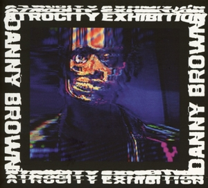 BROWN, DANNY - ATROCITY EXHIBITION