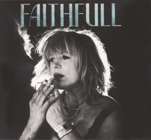 FAITHFULL, MARIANNE - A COLLECTION OF HER BEST SONGS