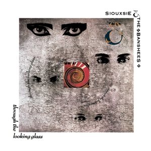 SIOUXSIE & THE BANSHEES - THROUGH THE LOOKING GLASS (HALF SPEED MASTER)