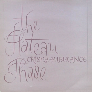 CRISPY AMBULANCE - THE PLATEAU PHASE (CLEAR)