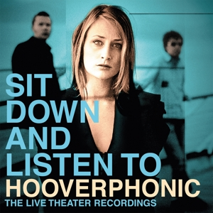 HOOVERPHONIC - SIT DOWN AND.. -COLOURED-