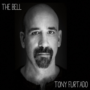 FURTADO, TONY - THE BELL