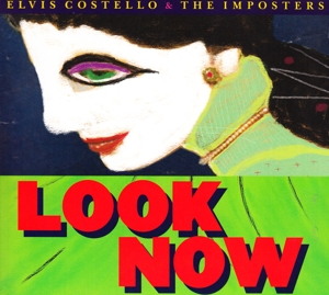 COSTELLO, ELVIS/THE IMPOSTE - LOOK NOW (1CD)