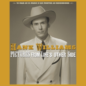 WILLIAMS, HANK - PICTURES FROM OTHER SIDE -REMAST-