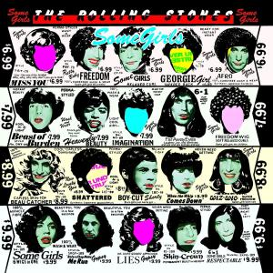 ROLLING STONES - SOME GIRLS (2009 REMASTERED)