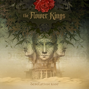 FLOWER KINGS, THE - DESOLATION ROSE