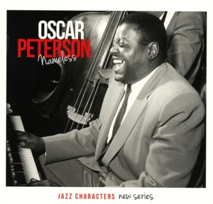 PETERSON, OSCAR - JAZZ CHARACTERS NAMELESS