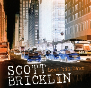 BRICKLIN, SCOTT - LOST TIL DAWN