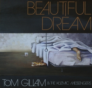 GILLAM, TOM - BEAUTIFUL DREAM