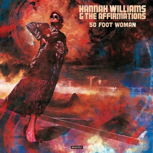 WILLIAMS, HANNAH -& THE AFFIRMATION - 50 FOOT WOMAN