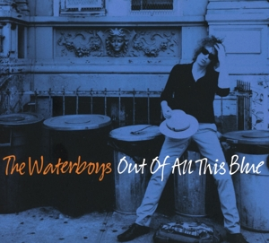 WATERBOYS - OUT OF ALL THIS BLUE -DELUXE 3CD-